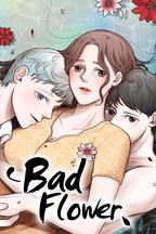 Bad Flower