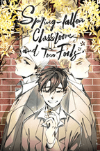 Spring-Fallen Classroom And Two Fools