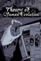 Theory of Human Evolution