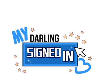 My Darling Signed In